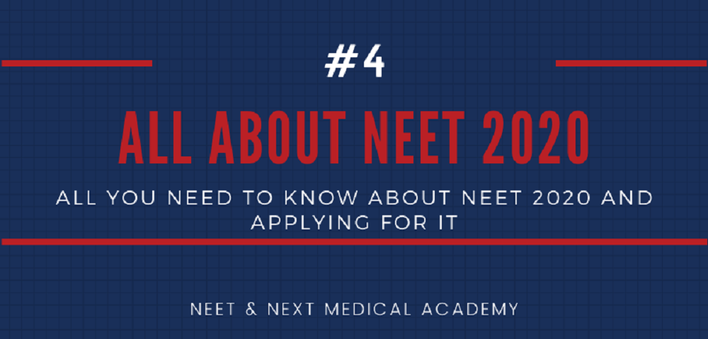 All About NEET 2020 | NNMA